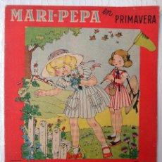 Coleccionismo Recortables: CUENTO MARI PEPA, MARIA CLARET , MARI- PEPA EN PRIMAVERA , CON SUPLEMENTO RECORTABLE, ORIGINAL. Lote 52634925