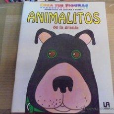 Coleccionismo Recortables: CREA TUS FIGURAS Nº 6 - ANIMALITOS DE GRANJA / LIBSA 1994 - DE STOCK DE QUIOSCO SIN USAR. Lote 53580172