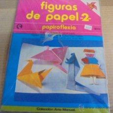 Coleccionismo Recortables: PAPIROFLEXIA - FIGURAS DE PAPEL 2 - ARTES MANUALES - PRECINTADO. Lote 53580435