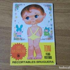 Colecionismo Recortáveis: RECORTABLES BRUGUERA, MIS MUÑECAS,TONI Y SUS VESTIDOS 1970. Lote 65899891