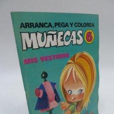 Coleccionismo Recortables: ARRANCA, PEGA Y COLOREA MUÑECAS 6, MIS VESTIDOS , ED BRUGUERA 1975 . Lote 70434599