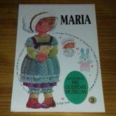 Coleccionismo Recortables: MUÑECA RECORTABLE MARIA - MIS QUERIDAS MUÑECAS N°3 (BRUGUERA). Lote 84468280