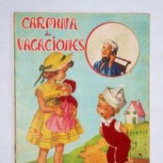 Coleccionismo Recortables: CARMINA DE VACACIONES - CUENTO Y RECORTABLE CON MUÑECA Y VESTIDOS: COMUNIÓN, FALLERA... AÑOS 50 . Lote 118455883