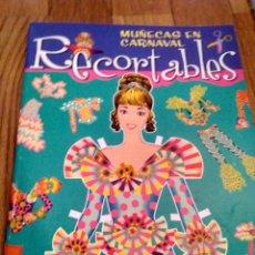 Coleccionismo Recortables: LIBRO RECORTABLES MUÑECAS DE CARNAVAL SERVILIBRO. Lote 123384275
