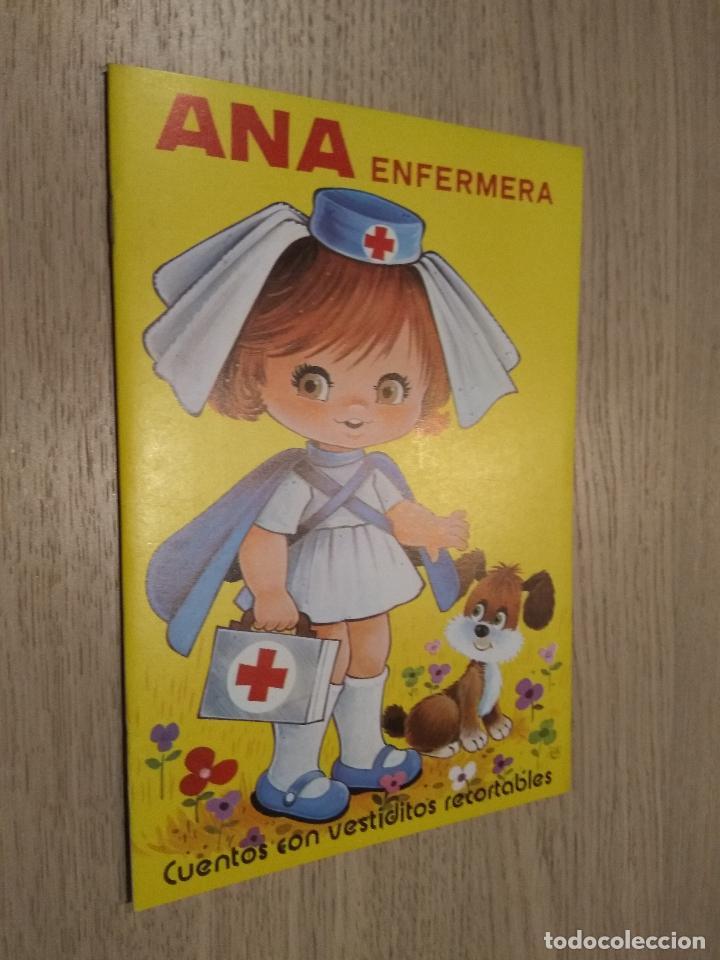 ANA ENFERMERA CUENTOS CON VESTIDITOS RECORTABLES COLECCION PEN 1978 (Coleccionismo - Recortables - Muñecas)