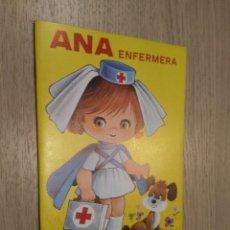 Coleccionismo Recortables: ANA ENFERMERA CUENTOS CON VESTIDITOS RECORTABLES COLECCION PEN 1978. Lote 128957671