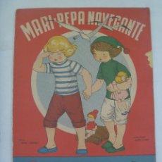 Coleccionismo Recortables: MARI - PEPA NAVEGANTE . DE EMILIA COTARELO Y MARIA CLARET : CUENTO CON RECORTABLE. AÑOS 40 ?. Lote 159357070