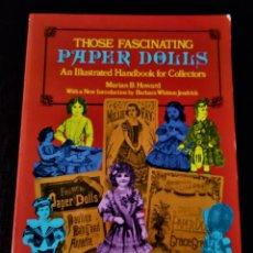 Coleccionismo Recortables: LIBRO MUÑECAS RECORTABLES THOSE FASCINATING PAPER DOLLS 1.981. Lote 189427720