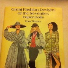 Coleccionismo Recortables: GREAT FASHION DESIGNS OF THE SEVENTIES - (PAPER DOLLS 1995)- MUY BIEN CONSERVADO- 23X31 CM. Lote 190587507