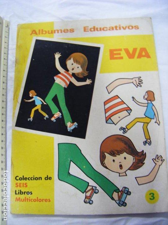 JML CUADERNO RECORTABLES ALBUMES EDUCATIVOS EVA Nº 3 VASCO AMERICANA 1975 BILBAO VER FOTOS. (Coleccionismo - Recortables - Muñecas)