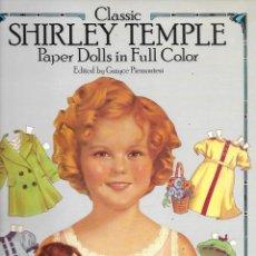 Coleccionismo Recortables: CLASSIC SHIRLEY TEMPLE PAPER DOLLS IN FULL COLOR (ENVIO PENIN MENS GRATIS). Lote 200723760