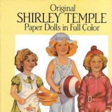 Coleccionismo Recortables: ORIGINAL SHIRLEY TEMPLE PAPER DOLLS IN FULL COLOR (ENVIO PENINS MENS GRATIS). Lote 200724270