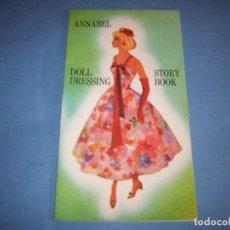 Coleccionismo Recortables: RECORTABLE ANNABEL DOLL DRESSING BOOK. Lote 205247532