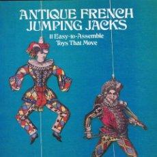 Coleccionismo Recortables: RECORTABLE DE LA EDITORIAL DOVER: ANTIQUE FRENCH JUMPING JACKS.. Lote 207024743