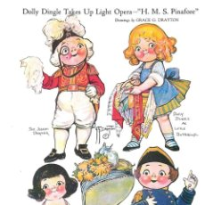 Coleccionismo Recortables: RECORTABLE. DOLLY DINGLE TAKES UP LIGHT OPERA. H.MS. PINAFORE. GRACE G. DRAYTON.. Lote 210596296