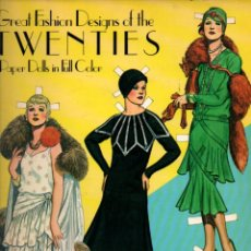Coleccionismo Recortables: TOM TIERNEY : GREAT FASHION DESIGNS OF THE TWENTIES - PAPER DOLLS IN FULL COLOR (1983). Lote 218394531