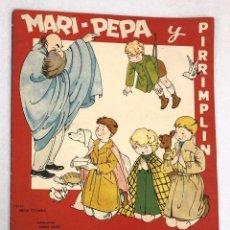 Coleccionismo Recortables: CUENTO MARI PEPA Y PIRRIMPLIN CON SUPLEMENTO RECORTABLE. MARIA CLARET. COMPLETO. Lote 222787902