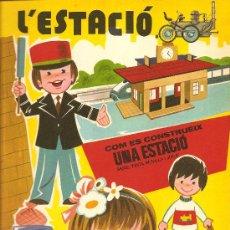 Coleccionismo Recortables: L'ESTACIÓ - RECORTABLE. Lote 115471464