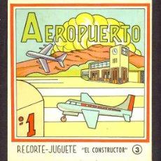 Coleccionismo Recortables: RECORTABLE TRANSPORTES: AEROPUERTO, DESPLEGABLE 4 HOJAS (RECORTE JUGUETE EL CONSTRUCTOR, N.3). Lote 12108202