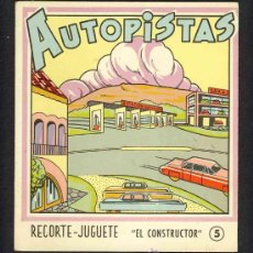 Coleccionismo Recortables: RECORTABLE TRANSPORTES: AUTOPISTAS, DESPLEGABLE 4 HOJAS (RECORTE JUGUETE EL CONSTRUCTOR, N.5). Lote 12710252