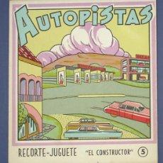 Colecionismo Recortáveis: AUTOPISTAS. RECORTE JUGUETE, EL CONSTRUCTOR. Nº 5. EDITORIAL ROMA. BARCELONA, 1960.. Lote 206350811