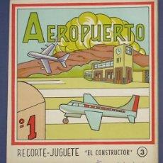 Coleccionismo Recortables: AEROPUERTO. RECORTE JUGUETE, EL CONSTRUCTOR. Nº 3. EDITORIAL ROMA. BARCELONA, 1960.. Lote 13790308