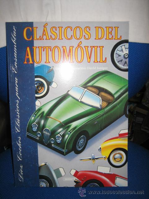 CLASICOS DEL AUTOMOVIL COCHES RECORTABLES LIBRO CON DIEZ AUTOMOVILES LEGENDARIOS SUSAETA 1992 (Coleccionismo - Recortables - Transportes)