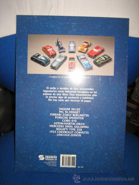 Coleccionismo Recortables: CLASICOS DEL AUTOMOVIL COCHES RECORTABLES LIBRO CON DIEZ AUTOMOVILES LEGENDARIOS SUSAETA 1992 - Foto 5 - 27036038