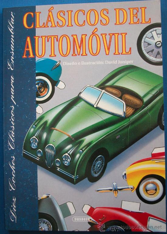 CLASICOS DEL AUTOMOVIL - 10 RECORTABLES DE COCHES LEGENDARIOS - SUSAETA 1992 (Coleccionismo - Recortables - Transportes)