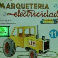 Coleccionismo Recortables: MARQUETERÍA Y ELECTRICIDAD DE SALVATELLA Nº 11 ( DE 12) , TRACTOR 1981 NUEVO. Lote 26762108