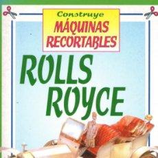 Coleccionismo Recortables: CONSTRUYE UN RECORTABLE DEL PRECIOSO Y ELEGANTE COCHE ROLLS ROYCE - EDITORIAL SUSAETA - NUEVO. Lote 31642553