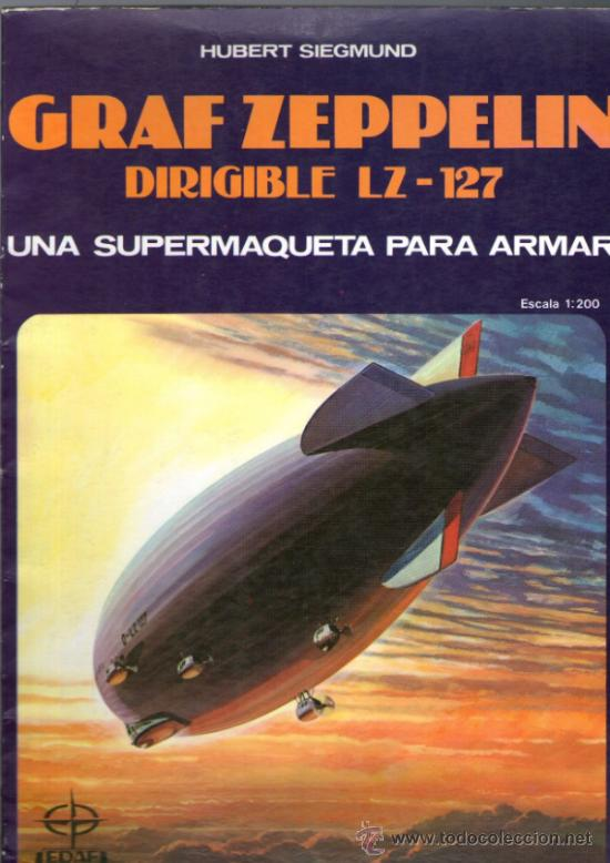 RECORTABLE DEL GRAF ZEPPELIN DIRIGIBLE LZ-127 - ESCALA 1:200 - EDITORIAL EDAF - AÑO 1985 (Coleccionismo - Recortables - Transportes)