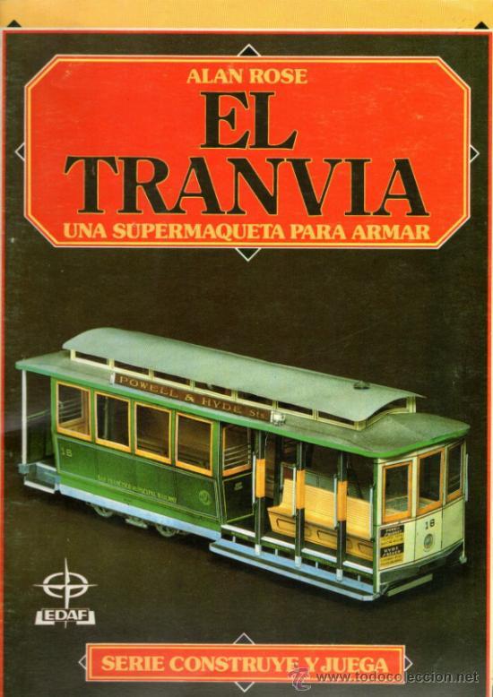 RECORTABLE DE ANTIGUO TRANVÍA - EDITORIAL EDAF - AÑO 1986 (Coleccionismo - Recortables - Transportes)