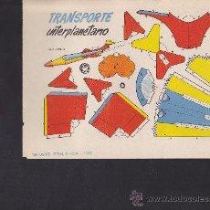 Coleccionismo Recortables: RECORTABLE BRUGUERA 23.50 CMS X 16.50 CMS REACTOR TRANSPORTE INTERPLANETARIO. Lote 38957299