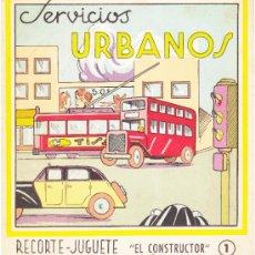 Coleccionismo Recortables: SERVICIOS URBANOS. RECORTE JUGUETE, EL CONSTRUCTOR. Nº 1. EDITORIAL ROMA. BARCELONA, 1960.. Lote 206350780