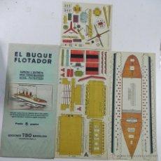 Coleccionismo Recortables: RECORTABLE EL BUQUE FLOTADOR, TRANSATLANTICO COLUMBIA, ED. TBO, TOTALMENTE ORIGIANAL, CONSTA DE 3 LA. Lote 47160895