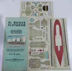 Coleccionismo Recortables: ANTIGUO RECORTABLE EL BUQUE FLOTADOR, CRUCERO, ED. TBO, TOTALMENTE ORIGINAL, CONSTA DE 3 LAMINAS, MI. Lote 47161179