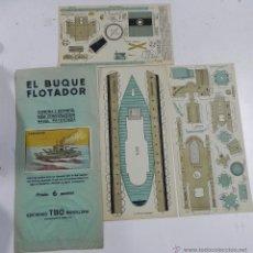 Coleccionismo Recortables: ANTIGUO RECORTABLE EL BUQUE FLOTADOR, CAÑONERO, ED. TBO, TOTALMENTE ORIGINAL, CONSTA DE 3 LAMINAS, M. Lote 47181350