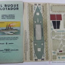Coleccionismo Recortables: ANTIGUO RECORTABLE EL BUQUE FLOTADOR, ACORAZADO, ED. TBO, TOTALMENTE ORIGINAL, CONSTA DE 2 LAMINAS, . Lote 47181425