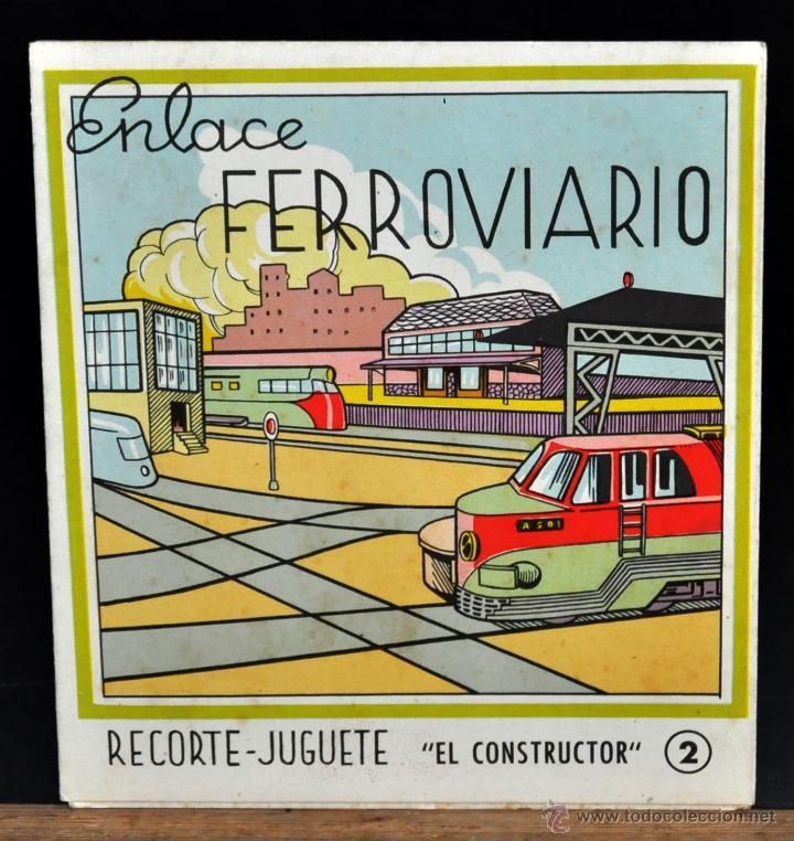 ENLACE FERROVIARIO. RECORTE JUGUETE, EL CONSTRUCTOR. Nº 2. EDITORIAL ROMA (BARCELONA) (Coleccionismo - Recortables - Transportes)