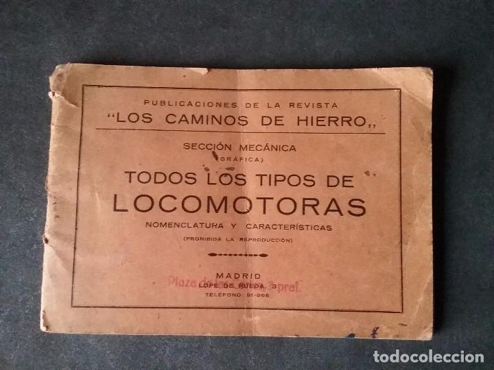 LOS CAMINOS DE HIERRO , TODOS LOS TIPOS DE LOCOMOTORAS. (Coleccionismo - Recortables - Transportes)