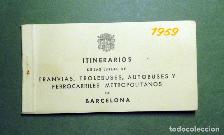 ITINERARIOS DE LAS LÍNEAS DE TRANVÍAS, TROLEBUSES, AUTOBUSES Y FERROCARRILES METROPOLITANOS DE BARCE (Coleccionismo - Recortables - Transportes)
