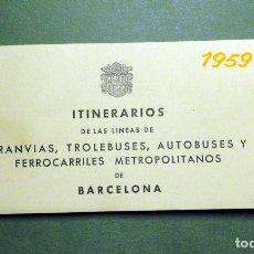 Coleccionismo Recortables: ITINERARIOS DE LAS LÍNEAS DE TRANVÍAS, TROLEBUSES, AUTOBUSES Y FERROCARRILES METROPOLITANOS DE BARCE. Lote 101655975