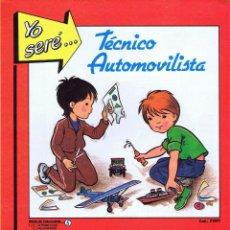 Coleccionismo Recortables: RECORTABLES YO SERE… 1. TÉCNICO AUTOMOVILISTA I. AUTOMÓVIL FHER, 1986. Lote 114814138