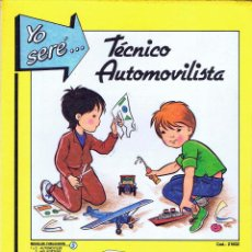 Coleccionismo Recortables: RECORTABLES YO SERE… 2. TÉCNICO AUTOMOVILISTA IO. AUTOMÓVIL FHER, 1986. Lote 114814142