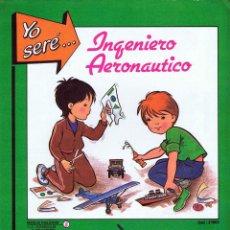 Coleccionismo Recortables: RECORTABLES YO SERE… 3. INGENIERO AERONAÚTICO: HELICÓPTERO FHER, 1986. Lote 114814146