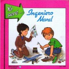 Coleccionismo Recortables: RECORTABLES YO SERE… 5. INGENIERO NAVAL: BARCO DE CARGA FHER, 1986. Lote 114814154