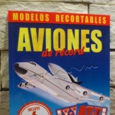Coleccionismo Recortables: RECORTABLES - AVIONES - 6 MAQUETAS DE AVIONES - PRECORTADOS - VUELAN - NUEVO. Lote 139364530