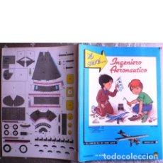 Coleccionismo Recortables: YO SERÉ... INGENIERO AERONÁUTICO. EL ESPÍRITU DE SAN LUIS, MODELO 4. Lote 68973037