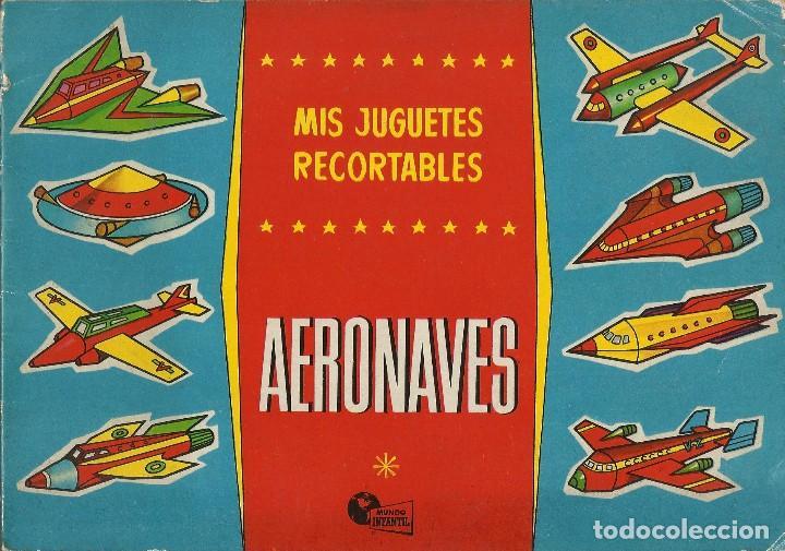 MIS JUGUETES AERONAVES RECORTABLES - BRUGUERA A. 60 (Coleccionismo - Recortables - Transportes)